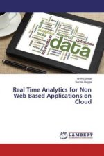 Real Time Analytics for Non Web Based Applications on Cloud