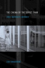 CINEMA OF THE SOVIET THAW