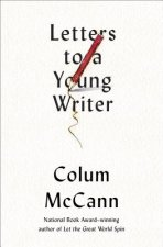LETTERS TO A YOUNG WRITER (AND