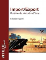 Import/Export: Guidelines for International Trade