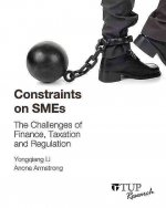 Constraints on Smes: The Challenges of Finance, Taxation and Regulation