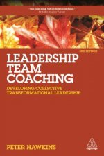LEADERSHIP TEAM COACHING 3/E