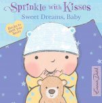 Sweet Dreams, Baby: A Book to Melt Your Heart
