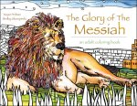 The Glory of the Messiah: An Adult Coloring Book