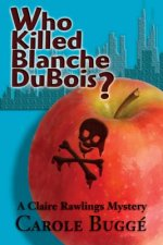 WHO KILLED BLANCHE DUBOIS