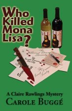 WHO KILLED MONA LISA