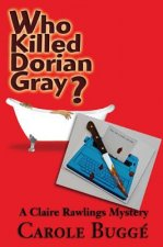 WHO KILLED DORIAN GRAY