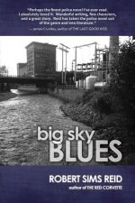 BIG SKY BLUES