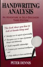 Handwriting Analysis: An Adventure in Self-Discovery: Third Edition