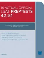 The 10 Actual, Official LSAT Preptests 42-51: Preptests 42-51