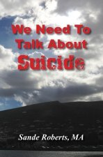 WE NEED TO TALK ABT SUICIDE