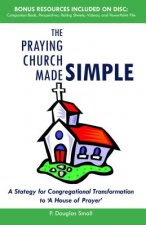 The Praying Church Made Simple