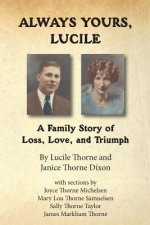 Always Yours, Lucille: A Family Story of Loss, Love, and Triumph
