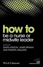 HT BE A NURSE OR MIDWIFE LEADE
