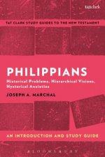 Philippians: An Introduction and Study Guide: Historical Problems, Hierarchical Visions, Hysterical Anxieties