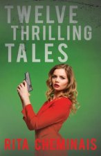 Twelve Thrilling Tales