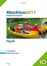 Abschluss 2017 - Realschule Bayern Physik