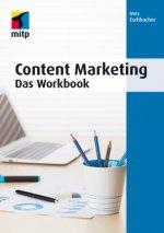 Content Marketing. Das Workbook