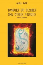 Tongues of Flames and Other Stories