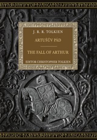 Artušův pád The Fall of Arthur