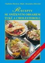 Recepty se sníženým obsahem tuků a zvláště cholesterolu