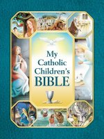 MY CATH CHILDRENS BIBLE