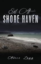 EVIL AT SHORE HAVEN