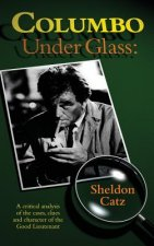 COLUMBO UNDER GLASS - A CRITIC
