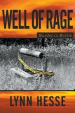 WELL OF RAGE
