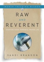 RAW & REVERENT