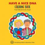HAVE A NICE DNA COLOR BK