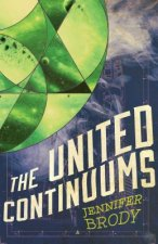 The United Continuums: The Continuum Trilogy, Book 3