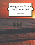 YOUNG ADULT FICTION CORE COLL