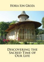 DISCOVERING THE SACRED TIME OF