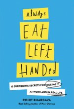 ALWAYS EAT LEFT HANDED