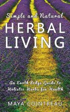 SIMPLE & NATURAL HERBAL LIVING