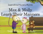 MAX & MOLLY LEARN THEIR MANNER
