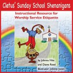 CLETUSA SUNDAY SCHOOL SHENANIG