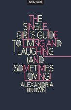 SINGLE GIRLS GT LIVING & LAUGH