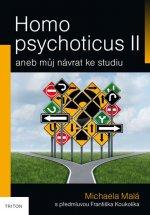 Homo psychoticus II