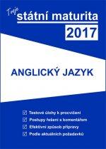 Tvoje státní maturita 2017 Anglický jazyk