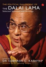The Political Philosophy of the Dalai Lama: Selected Speeches and Writings