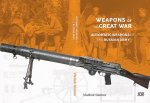 Weapons of the Great War: Automatic Weapons of the Russian Army