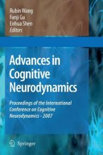 Advances in Cognitive Neurodynamics: Proceedings of the International Conference on Cognitive Neurodynamics - 2007