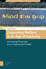 Expanding Welfare in an Age of Austerity: Increasing Protection in an Unprotected World