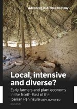 Local, Intensive and Diverse?: Early Farmers and Plant Economy in the North-East of the Iberian Peninsula (5500-2300 Cal BC)