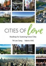 Cities of Love: Roadmap for Sustaining Future Cities