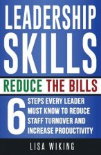 Leadership Skills Reduce The Bills