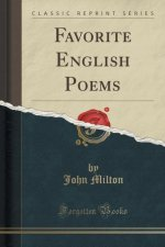 Favorite English Poems (Classic Reprint)