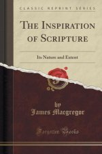 The Inspiration of Scripture